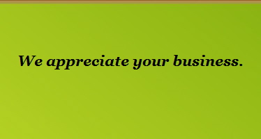 We appreciate your business.